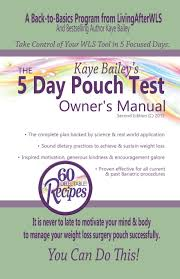 the 5 day pouch test owner u0027s manual kaye bailey 9781530933594