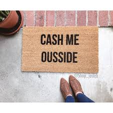 Funny Welcome Mats Cash Me Ousside Doormat Doormats Cash Me Ousside Funny