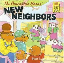the berenstain bears new neighbors childhood classics