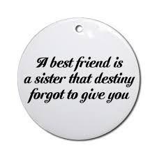 best friends ornament round quotes pinterest ornament