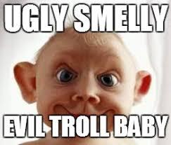 Troll Meme Maker - image tagged in troll baby imgflip