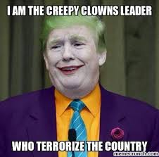 Creepy Clown Meme - am the creepy clowns leader