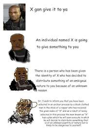 Dmx Meme - x gon give it to ya increasingly verbose memes know your meme