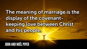 7 john piper quotes marriage faithlife blog