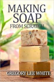 How To Build A Toy Chest From Scratch by Making Soap From Scratch How To Make Handmade Soap A Beginners