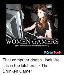 Woman Kitchen Meme - women gamers some woman take farmville really seriously edaind
