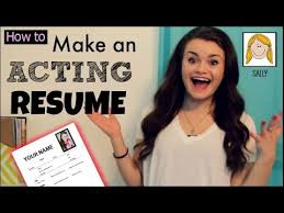 how to make an acting resume with no experience how to make an acting resume youtube