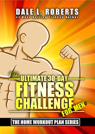 work out plans for men at home smashwords the ultimate 30 day fitness challenge for men the home