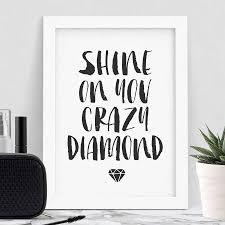 shine on you crazy diamond inspirational quotes by the motivated shine on you crazy diamond inspirational quotes