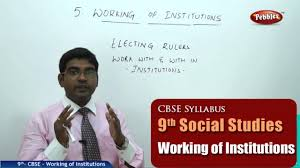 working of institutions class 9th social studies ncert cbse