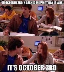 October 3rd Meme - happy october 3rd day memes pinterest happy october movie
