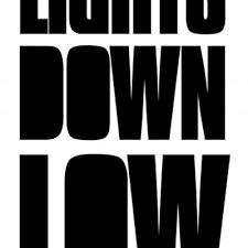Lights Down Low Remix Lights Down Low Lightsdownlowca Twitter