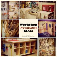 workshop organization ideas sawdust girl
