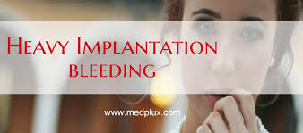 can implantation bleeding be heavy and be like period