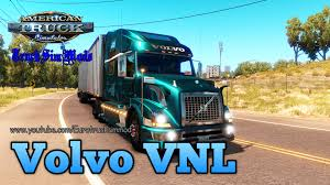 volvo trucks youtube volvo vnl american truck simulator youtube