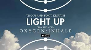 thousand foot krutch light up official audio