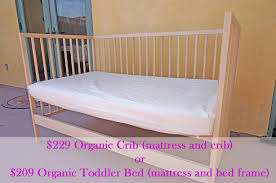 Bed Crib 229 All Organic Crib Or 209 All Organic Toddler Bed Organic
