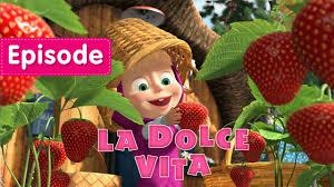 masha bear la dolce vita episode 33 episode 2016