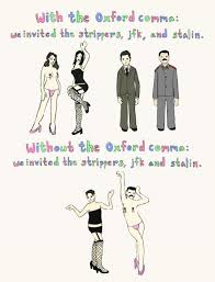 Oxford Comma Meme - why you re wrong about the oxford comma sarena ulibarri