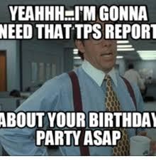 Yeahhh Meme - 25 best memes about office tps reports office tps reports memes