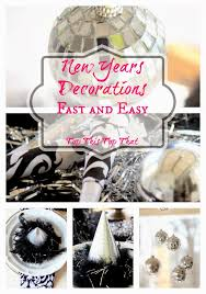 Quick And Easy New Years Decorations by New Years Decorations Fast And Easy Duke Manor Farm