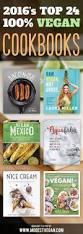 best 10 best vegan cookbooks ideas on pinterest vegans diet