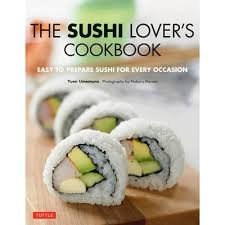 sushi for beginners book the complete book of sushi tuttle publishing