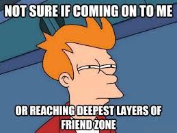 Not Me Meme - 66 friendzone memes for you