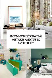 11 most common decorating mistakes and tips to avoid them digsdigs