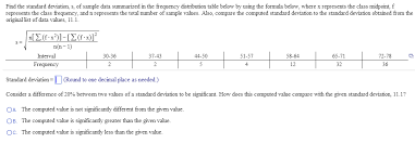 Frequency Distribution Table Find The Standard Deviation S Of Sample Data Sum Chegg Com