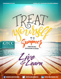 gtcc u0027s summer 2017 live u0026 learn schedule by guilford technical