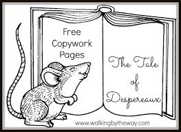 tale despereaux copywork walking