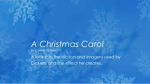 diction u0026 imagery in a christmas carol