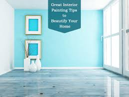 home interior painting tips how can you beautify your home with interior painting