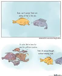 Fish In The Sea Meme - plenty of fish meme of best of the funny meme