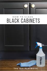 how to clean black laminate kitchen cabinets how to clean kitchen cabinets the diy playbook