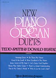 new piano and organ duets sheet by donald hustad sheet