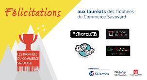 chambre de commerce de savoie les lauréats des trophées du commerce savoyard 2017 cci savoie