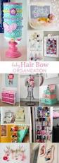Organization Ideas For Girls Bedroom Best 25 Hair Bow Organization Ideas On Pinterest Hair Bow