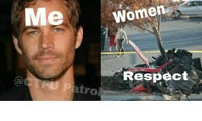 Respect Meme - women respect tro respect meme on sizzle