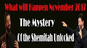 mystery of the shemitah what will happen november 2017 the mystery of the shemitah