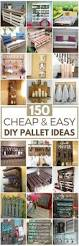 150 cheap u0026 easy pallet projects pallets pallet projects and