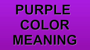 28 purple color meaning purple color meanings violet color purple color meaning purple color meaning youtube