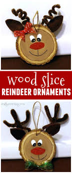 wood slice reindeer ornaments for a craft these