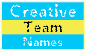creative team names clever catchy name