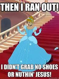 Funny Meme Jokes - cinderella memes funny jokes about disney animated movie