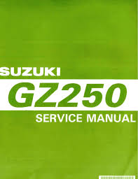 suzuki motorcycles gz250 pdf user u0027s manual free download u0026 preview