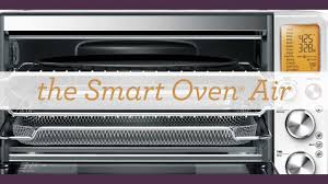 Breville 800 Toaster Oven Breville Smart Oven Air With Airfry And Larger Capacity Youtube