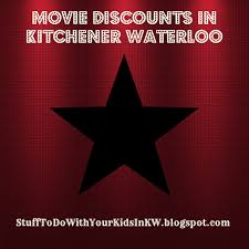 stuff to do with your kids in kitchener waterloo movie ticket