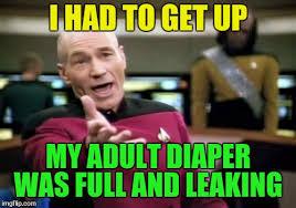 Adult Diaper Meme - picard wtf meme imgflip